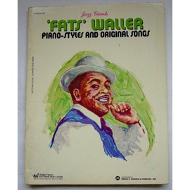 """Fats "" Waller Piano Styles and Original Songs / partitions et paroles ( 12 morceaux ) Rare"