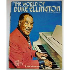 The World of Duke Ellington ( paroles et musique : partitions) Pacific Impressions U S A Introduction de Stanley Dance / 1975