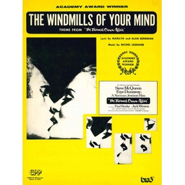 The Windmills of your Mind (Les Moulins de mon coeur)
