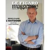 Le Figaro Magazine N� 22040 - Bruno Le Maire, L'outsider.
