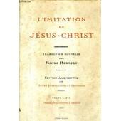 L'imitation De Jesus Christ. de fabius henrion