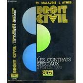Droit Civil - Les Contrats Speciaux de MALAURIE PH. - AYNES L.