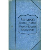 Routledge's French-English And English-French Dictionary de COLLECTIF