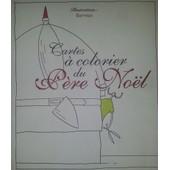 Cartes � Colorier Du P�re-No�l de Barroux