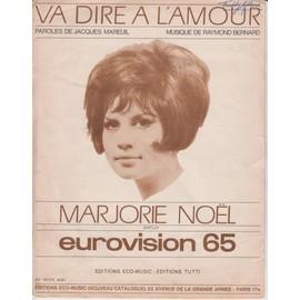 MARJORIE NOEL PARTTITION VA DIRE A L'AMOUR EUROVISION 1965