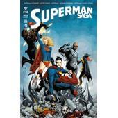 Superman Saga N� 10 ( Octobre 2014 ) : Batman / Superman + Action Comics + Superman + Superman / Wonder Woman de collectif