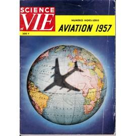 Science Et Vie Hors-S�rie N� 38 : Aviation 1957
