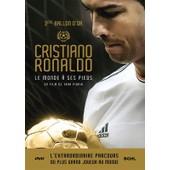 Ronaldo : Le Monde � Ses Pieds de Tara Pirnia
