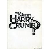 Mais Qui Est Harry Crumb, Dossier De Presse, Paul Flaherty, John Candy, Jeffrey Jones, Annie Potts