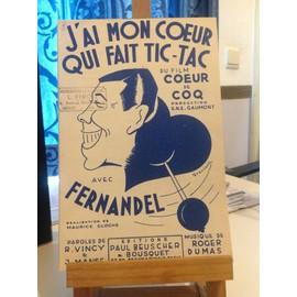 Partition Fernandel - J'ai mon coeur qui fait Tic-Tac du film coeur de coq