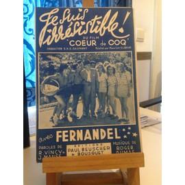 Fernandel - Je suis irrésistible du film coeur de coq - Vincy - Manse - Dumas