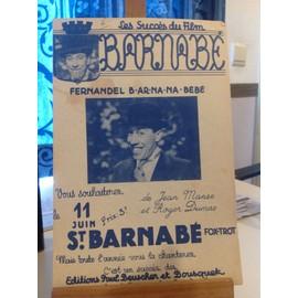 Fernandel - Barnabé - St Barnabé - B-ar-na-na-bébé - Manse - Dumas