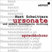 Ursonate Und Andere Konsequente Dichtung - Kurt Schwitters