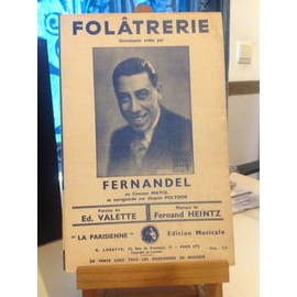 Fernandel - Folâtrerie - Grivoiserie / érotique - Valette - Heintz