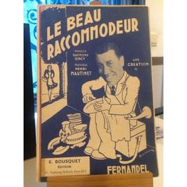 Fernandel - Le beau raccommodeur - Vincy - Martinet