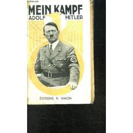 Mein Kampf Adolf Hitler- Extraits Et Resume Commente Par L. Claudel