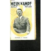 Mein Kampf Adolf Hitler- Extraits Et Resume Commente Par L. Claudel de HITLER ADOLF