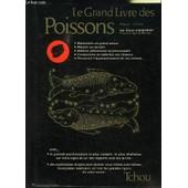 Le Grand Livre Des Poissons de LACHEROY ANNIE- MALZAC R.