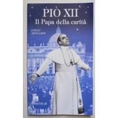 Artiglieri, E: Pio Xii. Il Papa Della Carit�