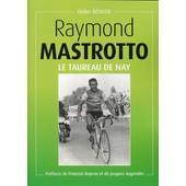 Raymond Mastrotto, Le Taureau De Nay de Didier B�outis