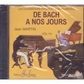 Cd Jean Martin Les Classiques D'hier Er D'aujourd'hui De Bach A Nos Jours Vol. 1a