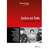 Justice Est Faite de Andr� Cayatte