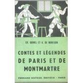 Contes Et Legendes De Paris Et De Montmartre de Quinel/Montgon