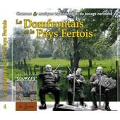 Le Domfrontais Et Le Pays Fertois - Chansons Et Musiques Traditionnelles Du Bocage Normand - La Loure