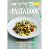 Jamie's Food Tube: The Pasta Book de Gennaro Contaldo