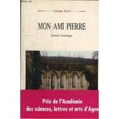 Mon Ami Pierre- 3�me �dition de BOUE GEORGES