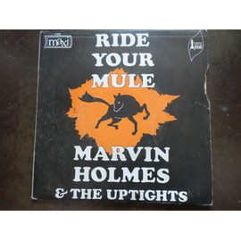 Ride Your Mule Part I-Ii