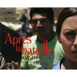 Apr�s La Bataille (Baad El Mawkeaa) Dossier De Presse, Yousry Nasrallah, Mena Shalaby, Bassem Samra