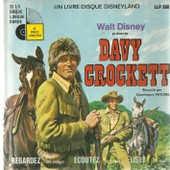 Un Livre-Disque Disneyland : Walt Disney Pr�sente Davy Crockett (17 Cm) - Dominique Paturel