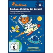 Die Sendung Mit Der Maus 8 - Durch Das Weltall Zu Den Sternen! de Various