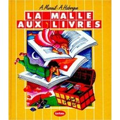 La Malle Aux Livres, Ce2. Livre De L'�l�ve de Mareuil Andr�