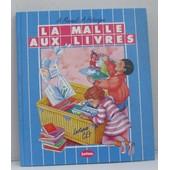 Lectures Ce1 La Malle Aux Livres de Mareuil Andr�