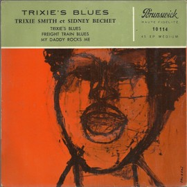 trixie's blues (smith) - freight train blues (williams) / my daddy rocks me, part 1 & 2 (smith -overstreet)
