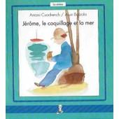 J�r�me, Le Coquillage Et La Mer de antoni Cuadrench