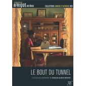 Le Bout Du Tunnel de Rosalie Gladys Bessini