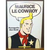 Maurice Le Cowboy de Kamagurka et Herr Seele