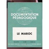 Le Maroc - 6e Ann�e N�53 - Aout 1955 / Collection Documentation Pedagogique. de COLLECTIF