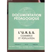 L'u.R.S.S. - Commerce Ete Population / 8e Ann�e - N�72 - Avril 1957 de COLLECTIF