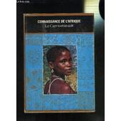 Connaissance De L Afrique- Le Capricorne Noir de BALSAN F.