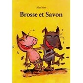 Brosse Et Savon de Alan Mets