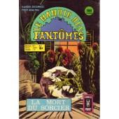 Le Manoir Des Fantomes N�5 La Mort Du Sorcier
