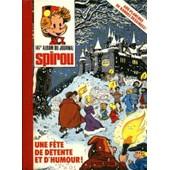 Album Du Journal Spirou N�147 (Du N�2060 Du 06 Octobre 1977 Au N�2072 Du 29 D�cembre 1977 .