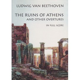 Ruins of Athens and Other Overtures in Full Score - partition orchestre