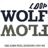 Wolf Flow (The John Peel Sessions (1987-90)) - Loop