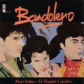 Paris Latino / El Bandido Caballero - Bandolero