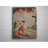Pinocchio de C. COLLODI. ILLUSTRATIONS DE WALT DISNEY